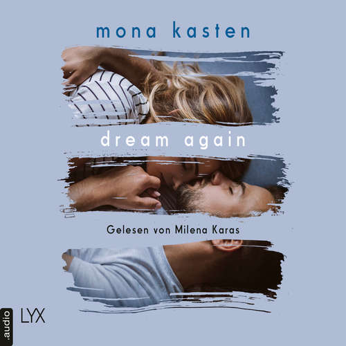 Hoerbuch Dream Again - Again-Reihe, Band 5 - Mona Kasten - Milena Karas