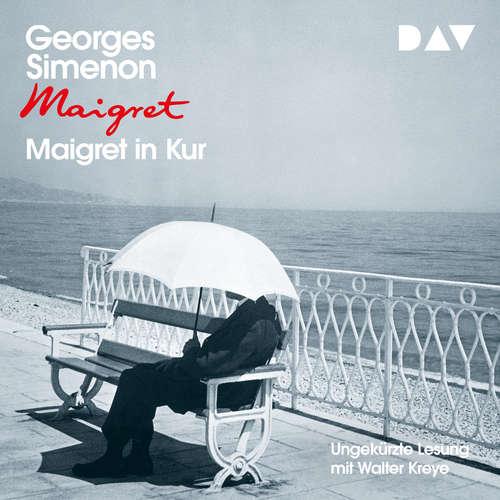 Hoerbuch Maigret in Kur - Georges Simenon - Walter Kreye