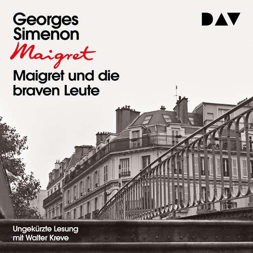 Hoerbuch Maigret und die braven Leute - Georges Simenon - Walter Kreye