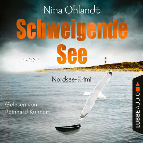 Hoerbuch Schweigende See - John Benthiens siebter Fall - Hauptkommissar John Benthien, Band 7 - Nina Ohlandt - Reinhard Kuhnert