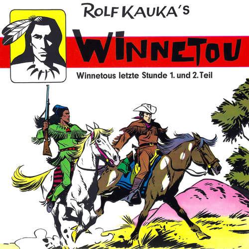 Hoerbuch Winnetous letzte Stunde - Rolf Kauka - Reinhard Glemnitz