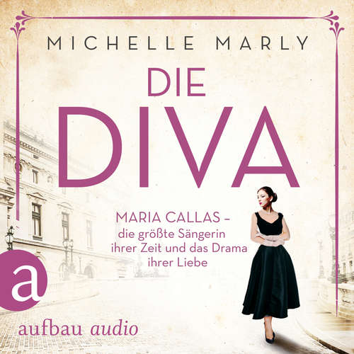 Hoerbuch Die Diva - Michelle Marly - Nora Jokhosha