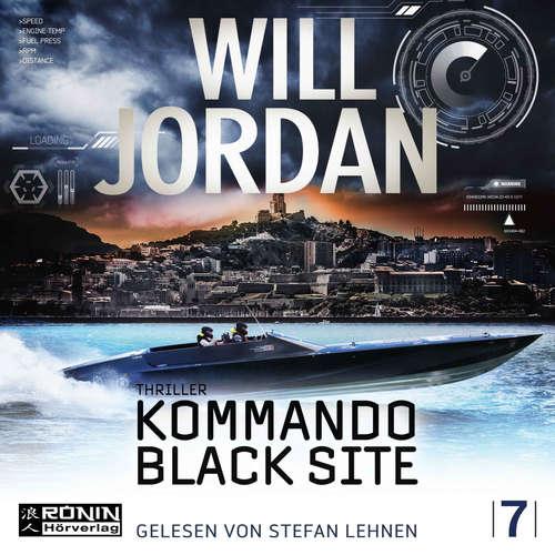 Hoerbuch Kommando Black Site - Ryan Drake 7 - Will Jordan - Stefan Lehnen