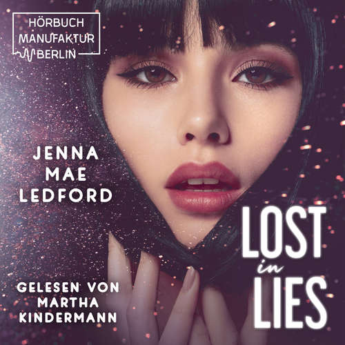 Audiobook Lost in Lies - Jenna Mae Ledford - Martha Kindermann