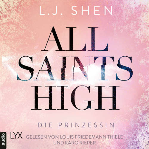 Hoerbuch Die Prinzessin - All Saints High, Band 1 - L. J. Shen - Louis Friedemann Thiele