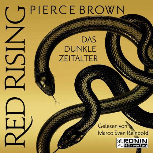Hoerbuch Das dunkle Zeitalter, Teil 1 - Red Rising, Band 5.1 - Pierce Brown - Marco Sven Reinbold