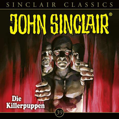 Hoerbuch John Sinclair - Classics, Folge 39: Die Killerpuppen - Jason Dark - Dietmar Wunder