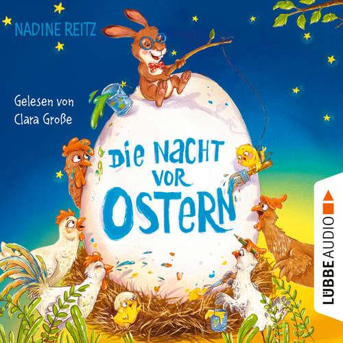 Hoerbuch Die Nacht vor Ostern - Nadine Reitz - Clara Große