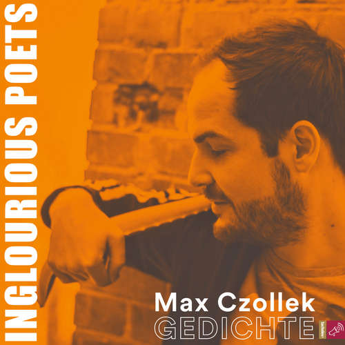 Hoerbuch Inglourious Poets - Gedichte - Max Czollek - Max Czollek
