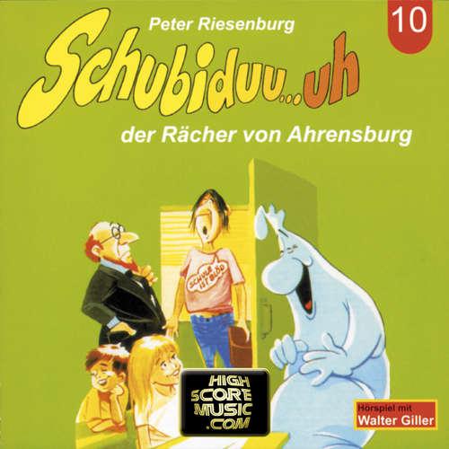 Hoerbuch Schubiduu...uh, Folge 10: Schubiduu...uh - der Rächer von Ahrensburg - Peter Riesenburg - Walter Giller