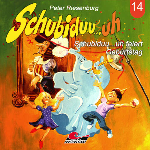 Hoerbuch Schubiduu...uh, Folge 14: Schubiduu...uh feiert Geburtstag - Peter Riesenburg - Walter Giller