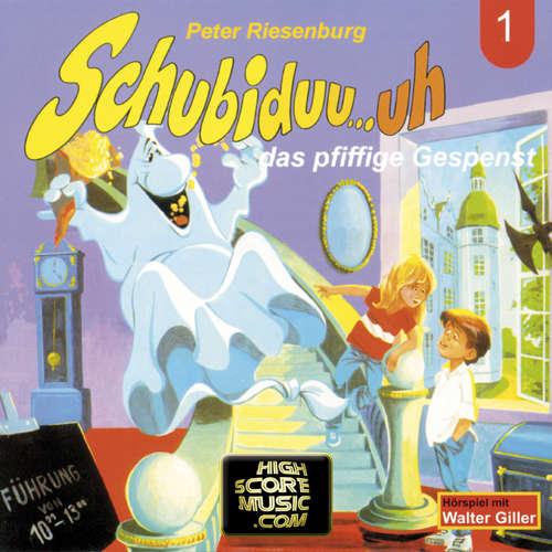 Hoerbuch Schubiduu...uh, Folge 1: Schubiduu...uh - das pfiffige Gespenst - Peter Riesenburg - Walter Giller