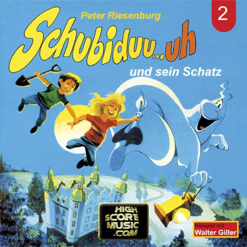 Hoerbuch Schubiduu...uh, Folge 2: Schubiduu...uh - und sein Schatz - Peter Riesenburg - Walter Giller