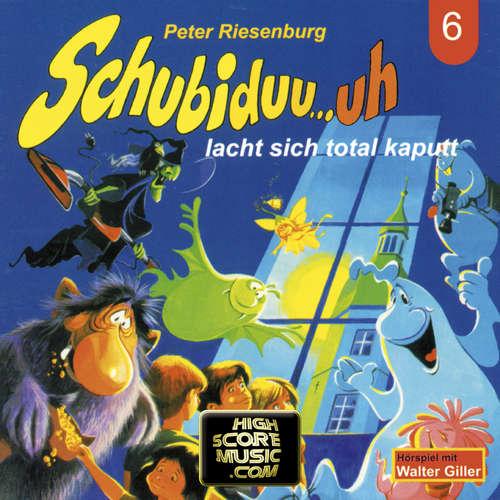 Hoerbuch Schubiduu...uh, Folge 6: Schubiduu...uh - lacht sich total kaputt - Peter Riesenburg - Walter Giller