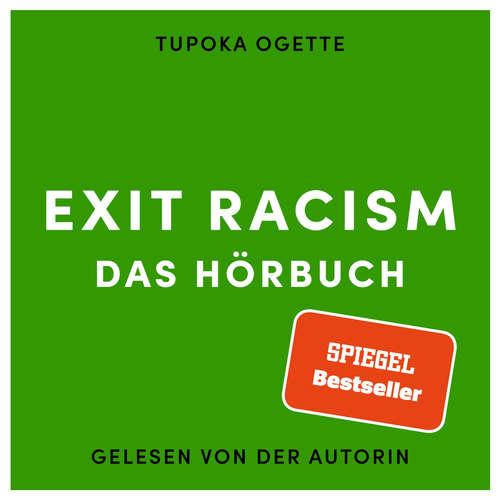 Hoerbuch EXIT RACISM - rassismuskritisch denken lernen - Tupoka Ogette - Tupoka Ogette