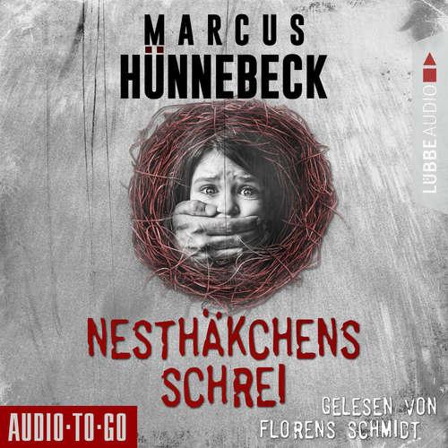 Hoerbuch Nesthäkchens Schrei - Marcus Hünnebeck - Florens Schmidt