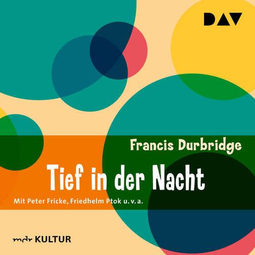 Hoerbuch Tief in der Nacht - Francis Durbridge - Peter Fricke