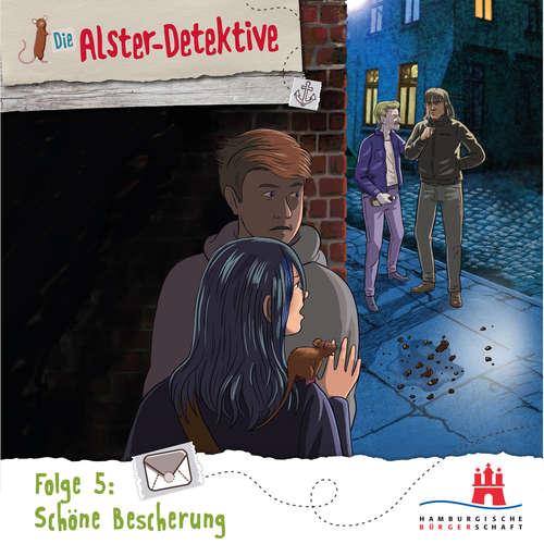 Hoerbuch Die Alster-Detektive, Folge 5: Schöne Bescherung - Katrin Wiegand - Oliver Rohrbeck