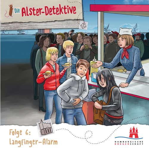 Hoerbuch Die Alster-Detektive, Folge 6: Langfinger-Alarm - Katrin Wiegand - Oliver Rohrbeck