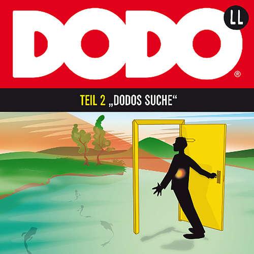Hoerbuch DODO, Folge 2: DODOS Suche - Ivar Leon Menger - Andreas Fröhlich