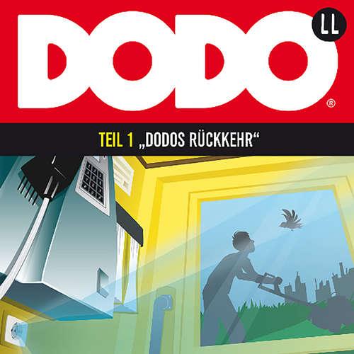 Hoerbuch DODO, Folge 1: DODOS Rückkehr - Ivar Leon Menger - Andreas Fröhlich