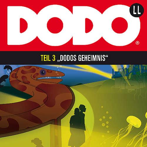 Hoerbuch DODO, Folge 3: DODOS Geheimnis - Ivar Leon Menger - Andreas Fröhlich