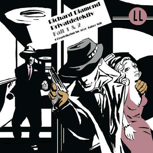 Hoerbuch Richard Diamond, Folge 1: Die schwarze Puppe / Der braune Briefumschlag - Blake Edwards - Tobias Kluckert