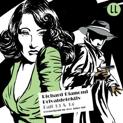 Hoerbuch Richard Diamond, Folge 13: Der Fall Caspary / Der Metzgerladen - Blake Edwards - Tobias Kluckert