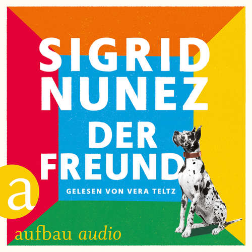 Hoerbuch Der Freund - Sigird Nunez - Vera Teltz