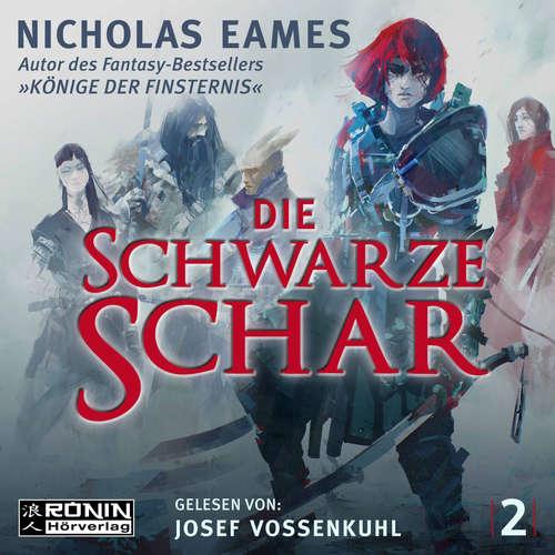 Hoerbuch Die schwarze Schar - Die Saga, Band 2 - Nicholas Eames - Josef Vossenkuhl
