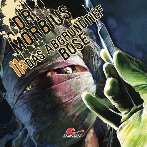 Hoerbuch Dr. Morbius, Folge 11: Das abgrundtief Böse - Markus Duschek - Karen Schulz-Vobach