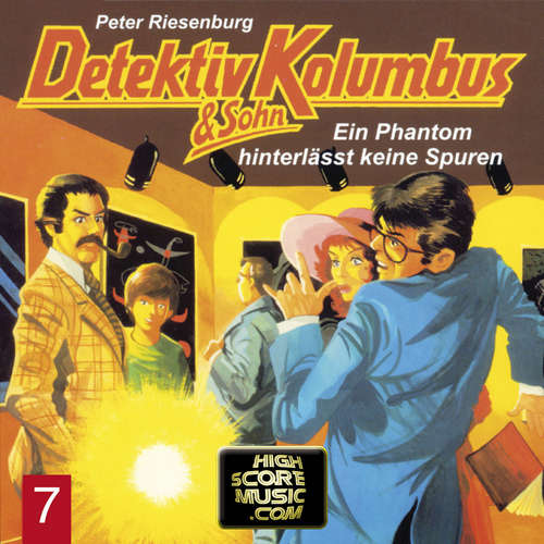 Hoerbuch Detektiv Kolumbus & Sohn, Folge 7: Ein Phantom hinterlässt keine Spuren - Peter Riesenburg - Lothar Grützner