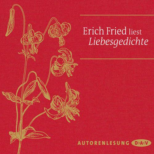 Hoerbuch Liebesgedichte - Erich Fried - Erich Fried
