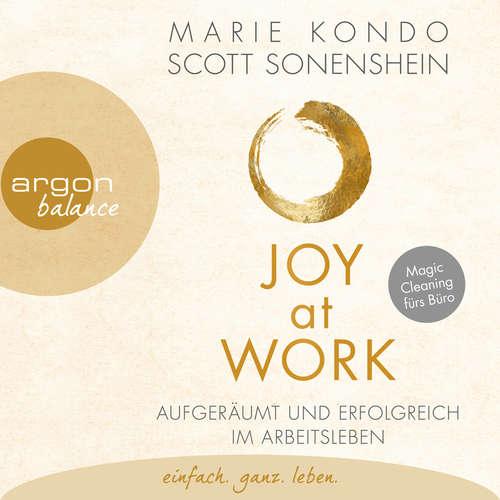 Hoerbuch Joy at Work - Aufgeräumt und erfolgreich im Arbeitsleben - Marie Kondo - Nora Schulte