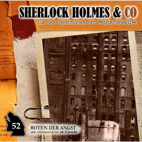 Hoerbuch Sherlock Holmes & Co, Folge 52: Boten der Angst - Markus Duschek - Martin Keßler