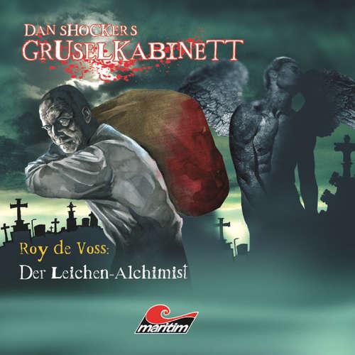 Hoerbuch Dan Shockers Gruselkabinett, Der Leichen-Alchimist - Alexander Kath - Rainer Schmitt
