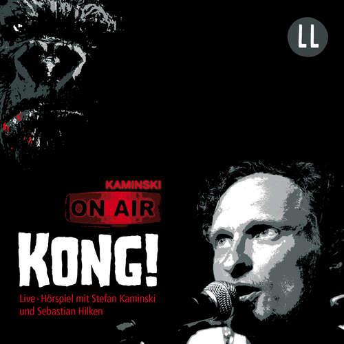 Hoerbuch Kong! - Stefan Kaminski - Stefan Kaminski