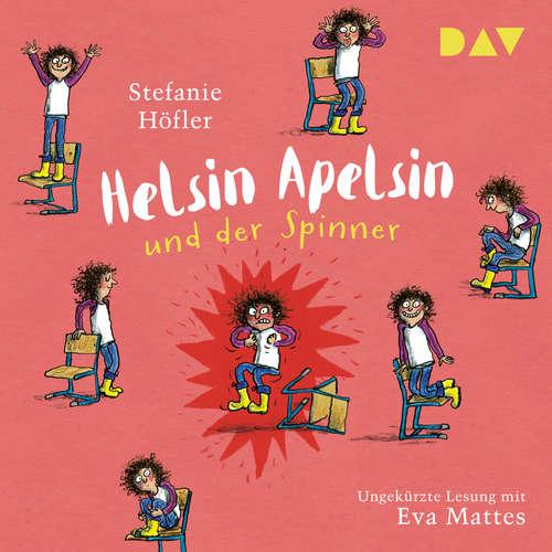 Hoerbuch Helsin Apelsin und der Spinner - Stefanie Höfler - Eva Mattes