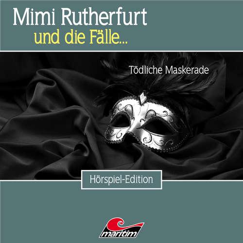 Hoerbuch Mimi Rutherfurt, Folge 47: Tödliche Maskerade - Markus Topf - Lutz Mackensy