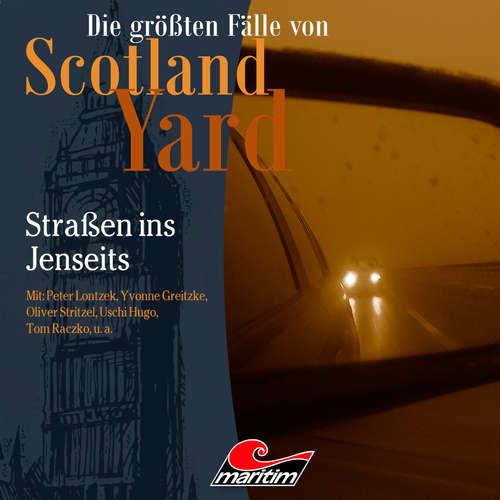 Hoerbuch Die größten Fälle von Scotland Yard, Folge 42: Straßen ins Jenseits - Markus Duschek - Peter Lontzek