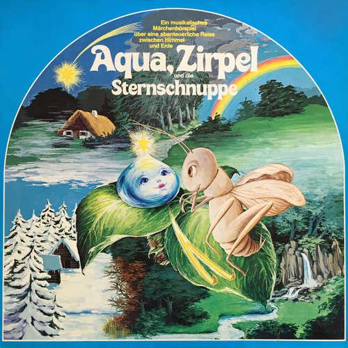 Hoerbuch Aqua, Zirpel und die Sternschnuppe - Eine abenteuerliche Reise zwischen Himmel und Erde - Mara Schroeder-von Kurmin - Joachim Rake