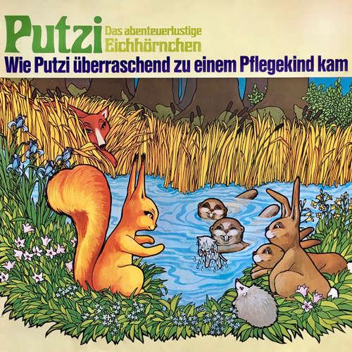 Hoerbuch Putzi - Das abenteuerlustige Eichhörnchen, Folge 1: Wie Putzi überraschend zu einem Pflegekind kam - Mara Schroeder-von Kurmin - Joachim Rake