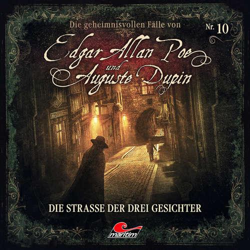 Hoerbuch Edgar Allan Poe & Auguste Dupin, Folge 10: Die Straße der drei Gesichter - Markus Duschek - Douglas Welbat