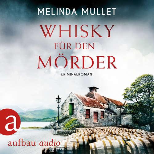 Hoerbuch Whisky für den Mörder - Abigail Logan ermittelt - Kriminalroman, Band 2 - Melinda Mullet - Katrin Heß