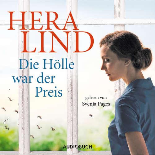 Hoerbuch Die Hölle war der Preis - Hera Lind - Svenja Pages