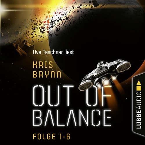 Hoerbuch Out of Balance, Folge 1-6: Sammelband - Kris Brynn - Uve Teschner
