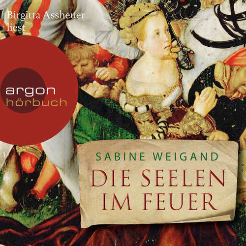 Hoerbuch Die Seelen im Feuer - Sabine Weigand - Birgitta Assheuer