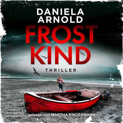 Hoerbuch Frostkind - Daniela Arnold - Martha Kindermann