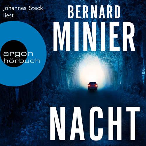 Hoerbuch Nacht - Bernard Minier - Johannes Steck