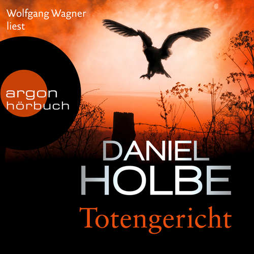 Hoerbuch Totengericht - Daniel Holbe - Wolfgang Wagner